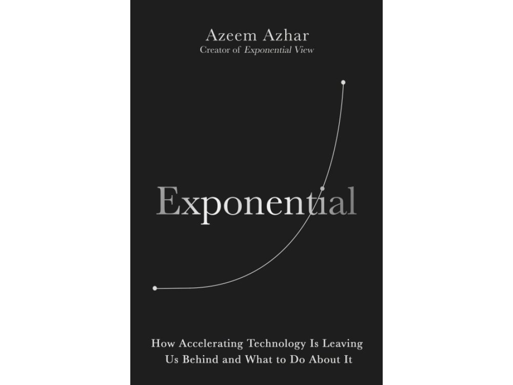 Exponential: How to Bridge the Gap Between Technology and Society