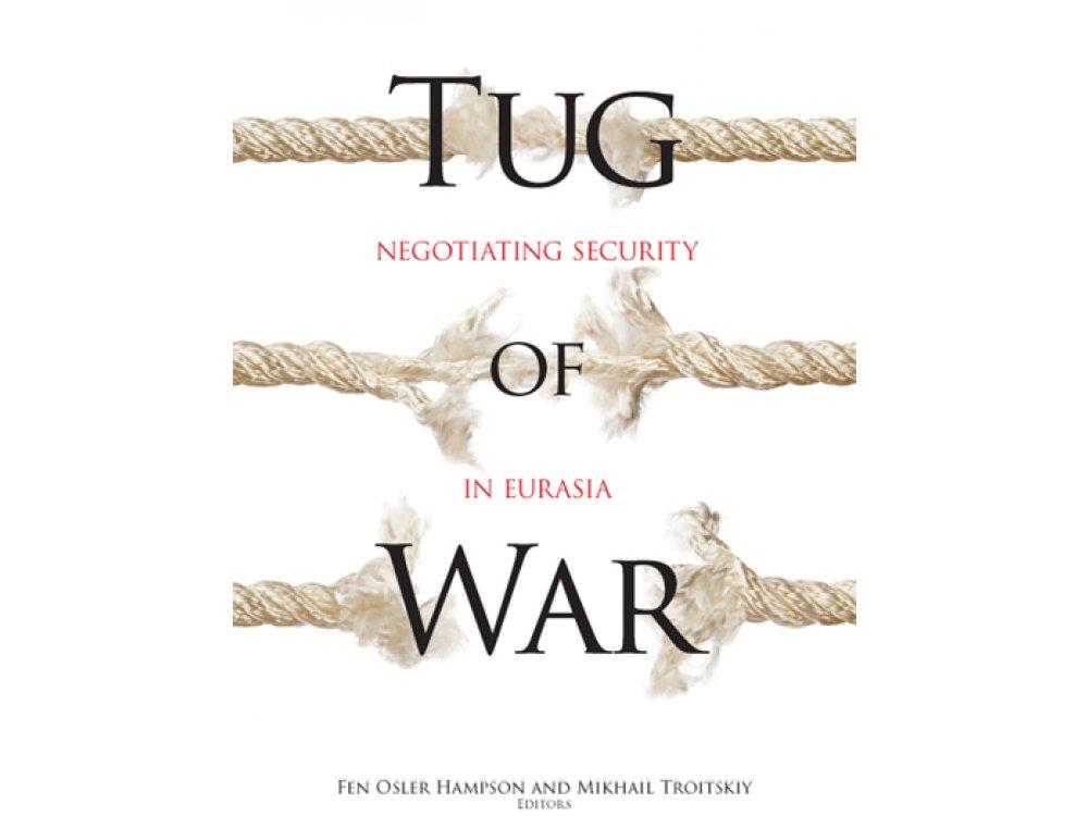 Tug of War: Negotiating Security in Eurasia