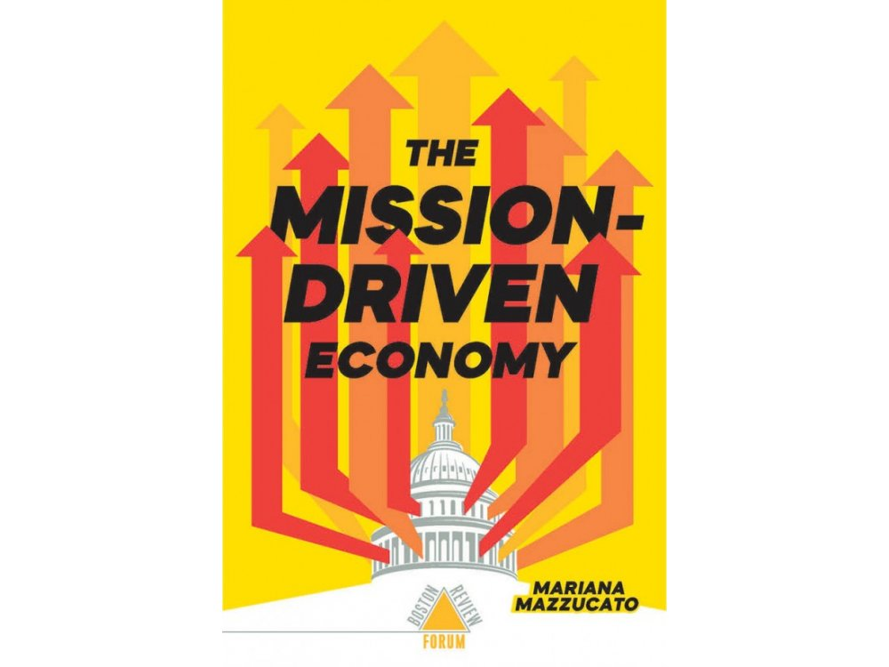 Mission-Driven Economy (Boston Review / Forum)