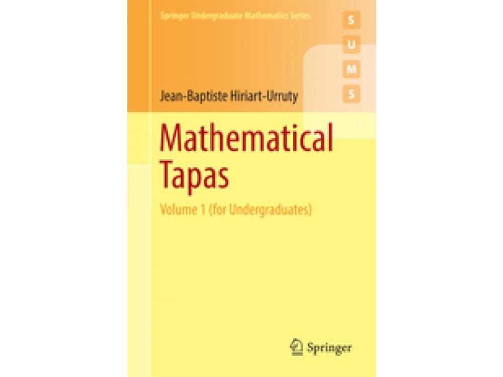 Mathematical Tapas: Volume 1 (for Undergraduates)