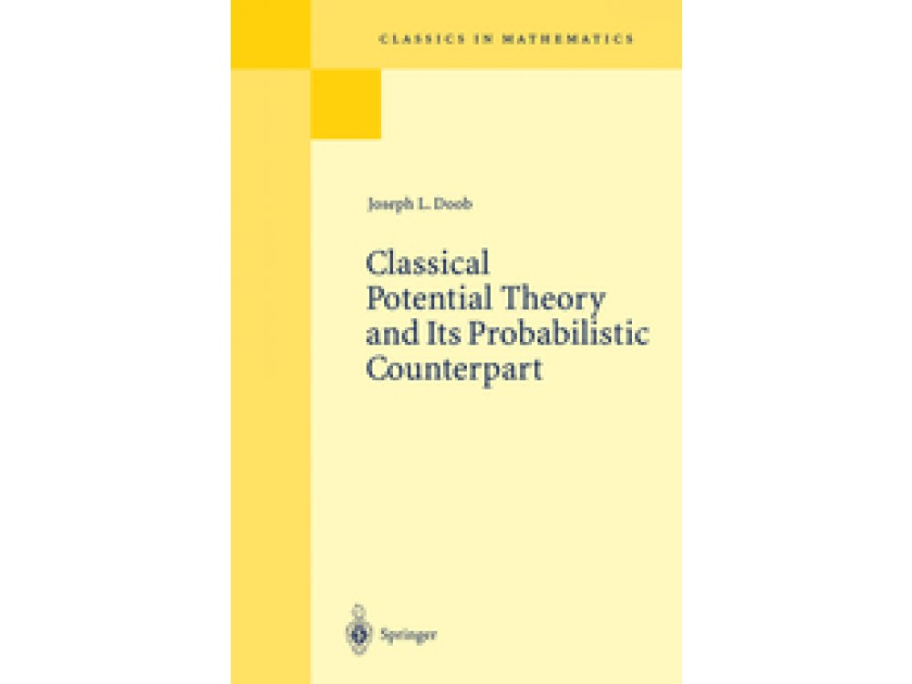 Classical Potential Theory and Its Probabilistic Counterpart (2 Volumes set)