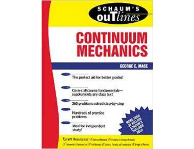 Continuum Mechanics Schaum's Outlines