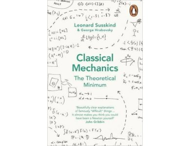Classical Mechanics: The Theoretical Minimum