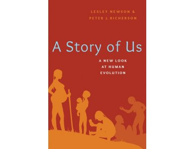 A Story of Us: A New Look at Human Evolution