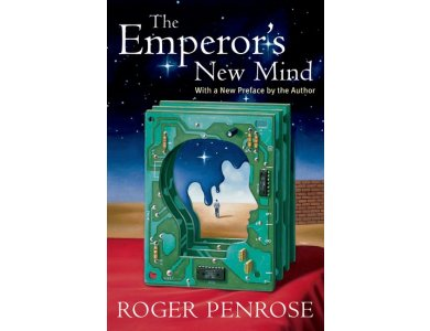 The Emperor's New Mind With a New Preface by the Author