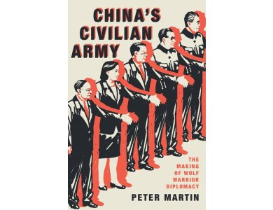 China's Civilian Army: The Inside Story of China's Quest for Global Power