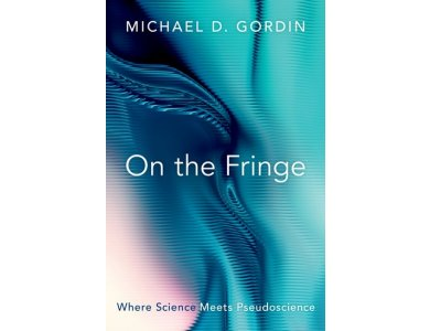 On the Fringe: Where Science Meets Pseudoscience