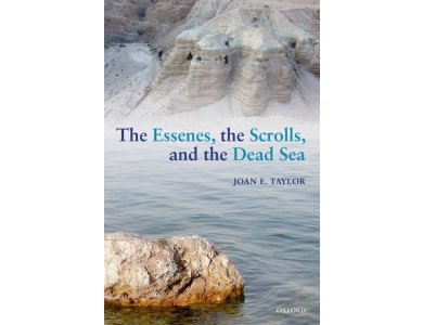 The Essenes, the Scrolls and the Dead Sea