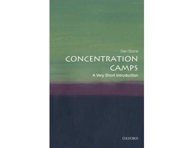 Concentration Camps: A Very Short Introduction