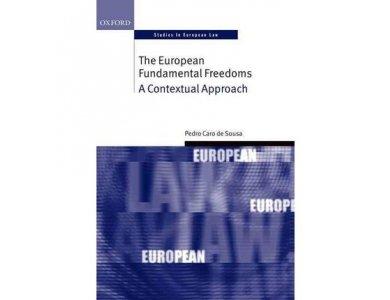The European Fundamental Freedoms: A Contextual Approach