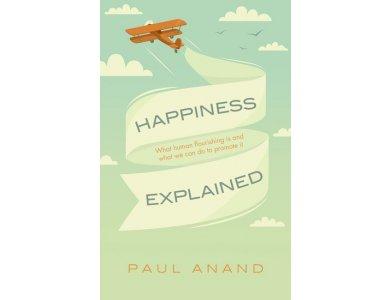 Happiness explained: Human Flourishing and Global Progress