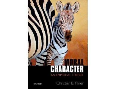 Moral Character: An Empirical Theory
