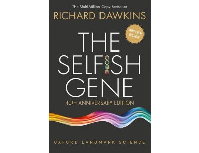 The Selfish Gene: 40th Anniversary Edition With A New Epilogue