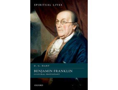 Benjamin Franklin: Cultural Protestant