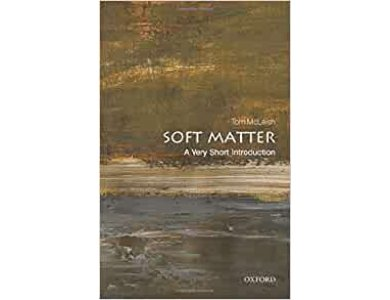 Soft Matter: A Very Short Introduction