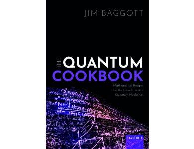 The Quantum Cookbook: Mathematical Recipes of the Foundations for Quantum Mechanics