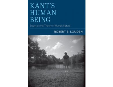 Kant's Human Being : Essays on his Theory of Human Nature
