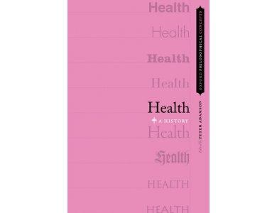 Health: A History
