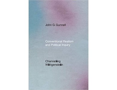 Conventional Realism and Political Inquiry: Channeling Wittgenstein