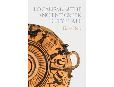 Localism and the Ancient Greek City-State