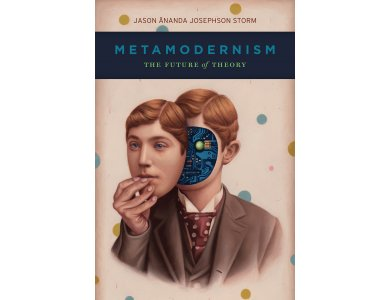 Metamodernism: The Future of Theory