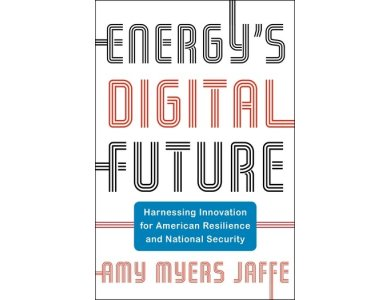 Energy's Digital Future: Harnessing Innovation for American Resilience and National Security