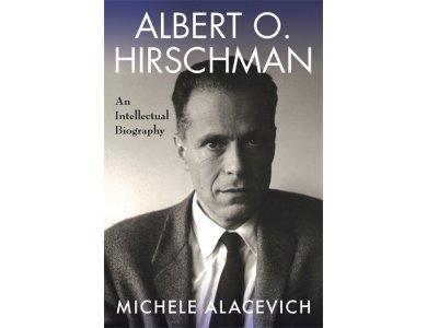 Albert O. Hirschman: An Intellectual Biography