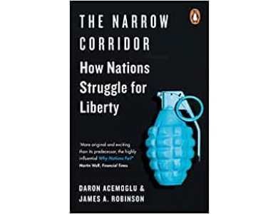 The Narrow Corridor: How Nations Struggle with Liberty