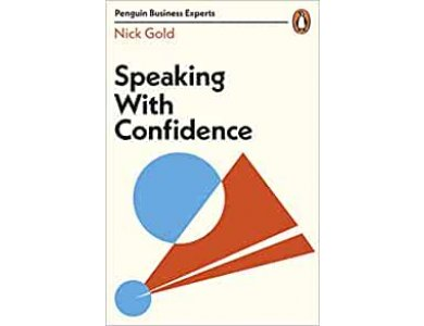 Speaking with Confidence (Penguin Business Experts Series)