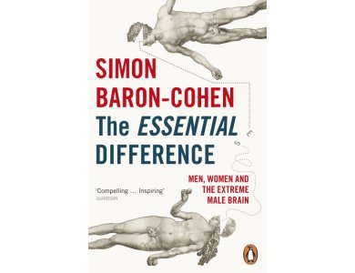 The Essential Difference: Men, Women and the Extreme Male BrainThe