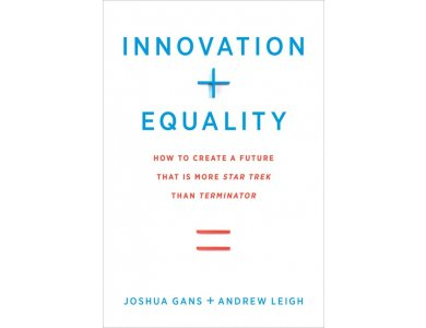 Innovation and Equality: How to Create a Future that is More Star Trek Than Terminator