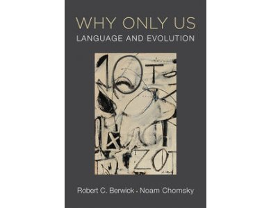 Why Only Us? : Language and Evolution