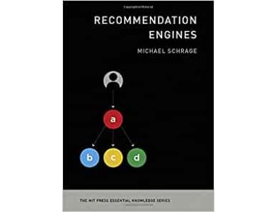 Recommendation Engines (The MIT Press Essential Knowledge series)