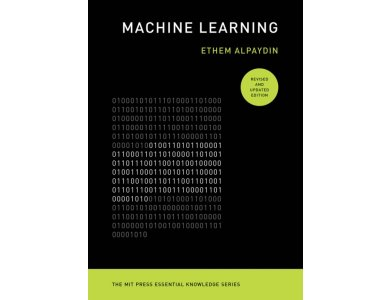 Machine Learning, Revised and Updated Edition (The MIT Press Essential Knowledge series)