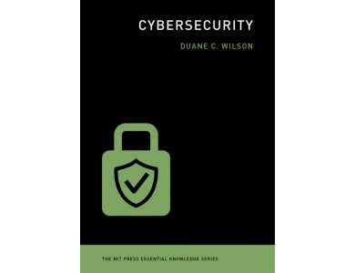 Cybersecurity (The MIT Press Essential Knowledge Series)