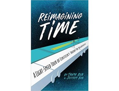 Reimagining Time: A Light-Speed Tour of Einstein's Theory of Relativity