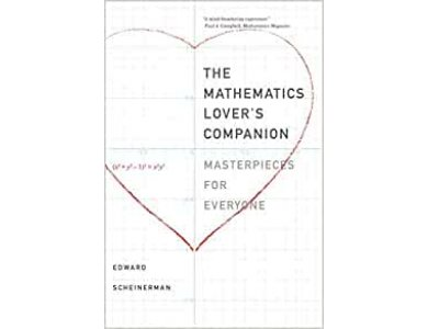The Mathematics Lover's Companion: Masterpieces for Everyone
