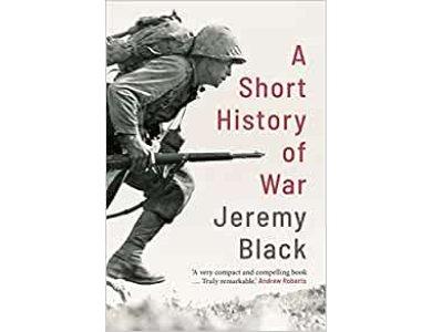The Short History of War
