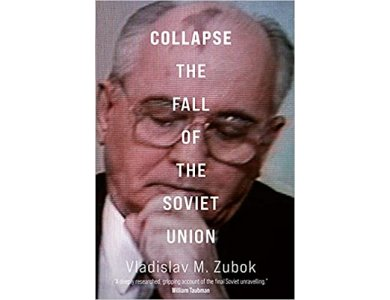 Collapse: The Fall of the Soviet Union