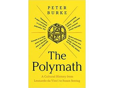 The Polymath: A Cultural History from Leonardo da Vinci to Susan Sontag