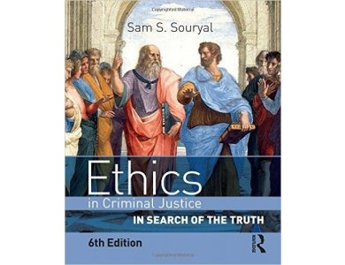 Ethics in Criminal Justice: In Search of the Truth