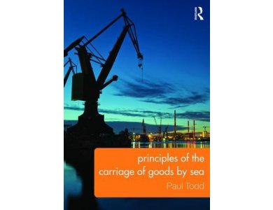 Principles of the Carriage of Goods by Sea