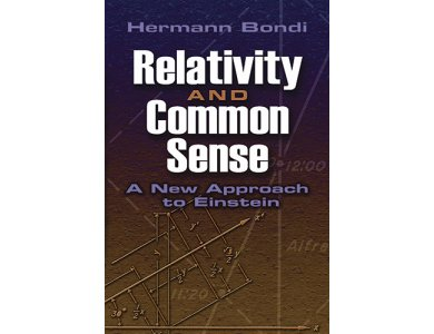 Relativity and Common Sense: A New Approach to Einstein