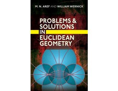 Problems and Solutions In Euclidean Geometry