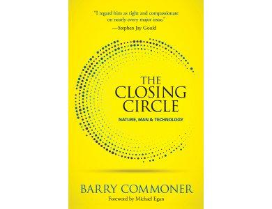 The Closing Circle: Nature, Man, and Technology
