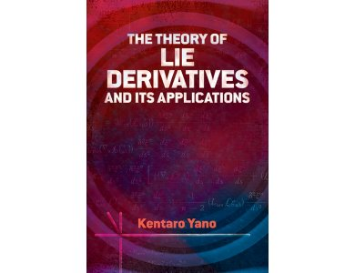 Theory of Lie Derivatives and Its Applications