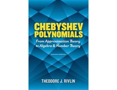 Chebyshev Polynomials: From Approximation Theory to Algebra and Number Theory
