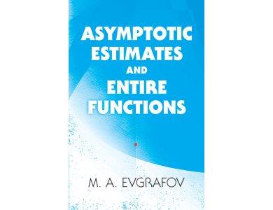 Asymptotic Estimates and Entire Functions