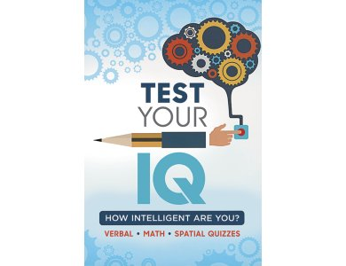 Test Your IQ: How intelligent Are You? Verbal, Math, Spatial Quizzes