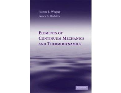 Elements of Continuum Mechanics and Thermodynamics